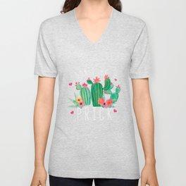 Cactus Puns Cacti Lover Don't Be A Prick Succulent Botanist Gift Unisex V-Neck