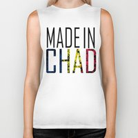 chad wys Biker Tanks featuring Made In Chad by VirgoSpice
