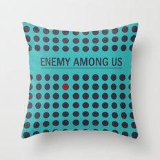 Enemy Among Us II Throw Pillow