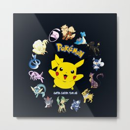 Gotta Catch 'em All Metal Print