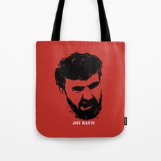 Just Believe - a random t-shirt with my boyfriend's face Tote Bag