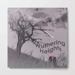 Wurthering Heights Metal Print