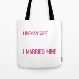 People Dream of Meeting their Hero Lineman Wife T-Shirt Tote Bag