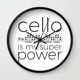 Cello is my super power (white) Wall Clock