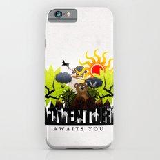 Adventure Awaits You Slim Case iPhone 6s