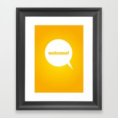Things We Say - Welcome! Framed Art Print