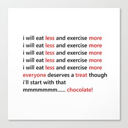 Diet & Exercise - Funny, black, white and red typography sloagn, quote, message, weight, healthy Canvas Print