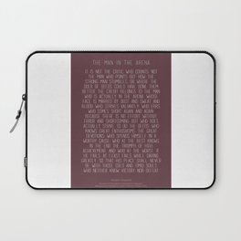 The Man In The Arena by Theodore Roosevelt 3 #minimalism Laptop Sleeve