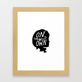 On My Own Framed Art Print