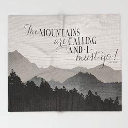 The MOUNTAINS ARE CALLING And I Must Go Throw Blanket