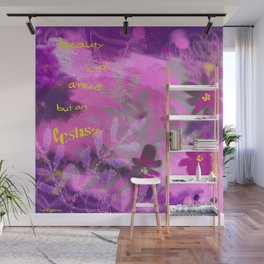 Beauty is not a need but an ecstasy Wall Mural