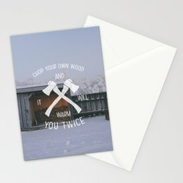 Chop Your Own Wood And It Will Warm You Twice Stationery Cards