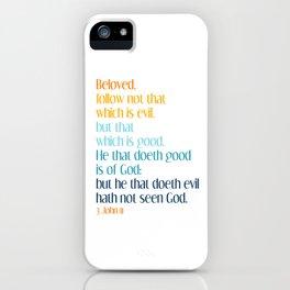 3 John 11 iPhone Case