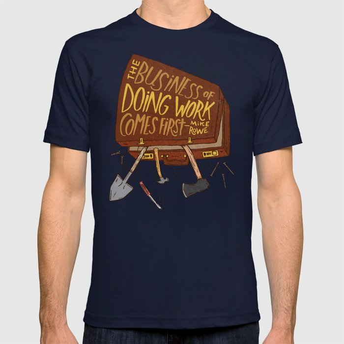 Mike Rowe T-shirt