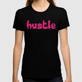 Hustle Pink T-shirt