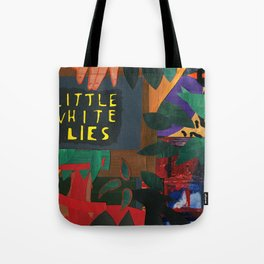 Little White Lies Tote Bag