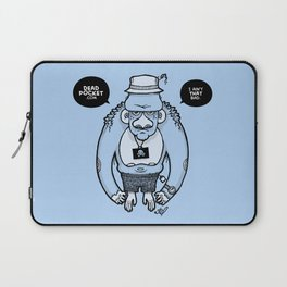 I Ain't That Bad Laptop Sleeve