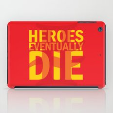 Heroes Eventually Die iPad Case