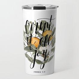 Count It All Joy Travel Mug
