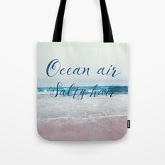 Ocean air Salty hair Tote Bag