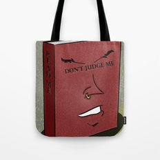 Don't Judge a Book By Its Cover Tote Bag