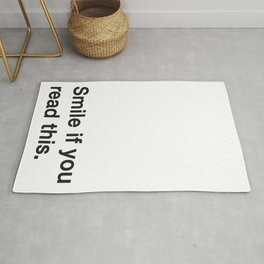 Smile if you read this. Rug
