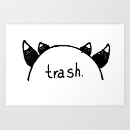 cosplaying trash Art Print