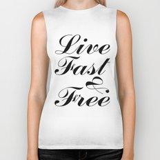live fast & free Biker Tank