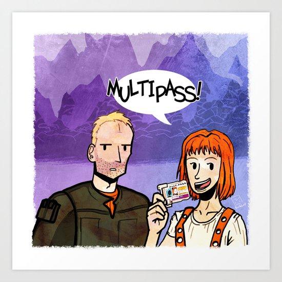 MULTIPASS! Art Print