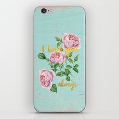 I love you- always - Gold glitter Typography on floral watercolor illustration iPhone & iPod Skin