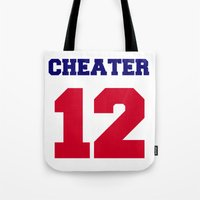 patriots Tote Bags featuring Tom Brady Cheater  by All Surfaces Design