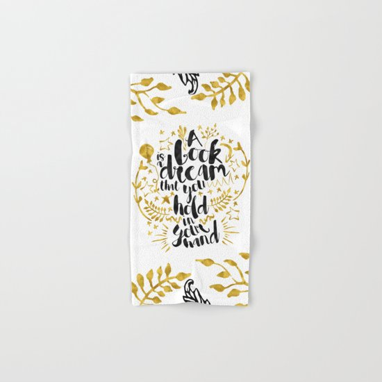 A Book is a Dream gold foil black ink Hand & Bath Towel