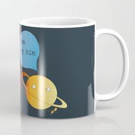 mom why him ? - mars  Coffee Mug