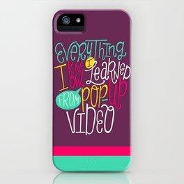 Pop Up Video iPhone Case