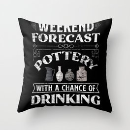 Pottery Weekend Throw Pillow