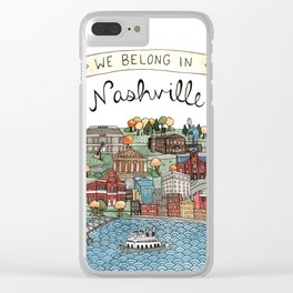 We Belong in Nashville Clear iPhone Case