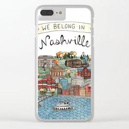 We Belong in Nashville Clear iPhone Case
