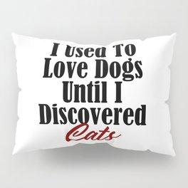 Funny Cat Dog Kitty Lover Meow Kitten Pet Whisperer Pillow Sham