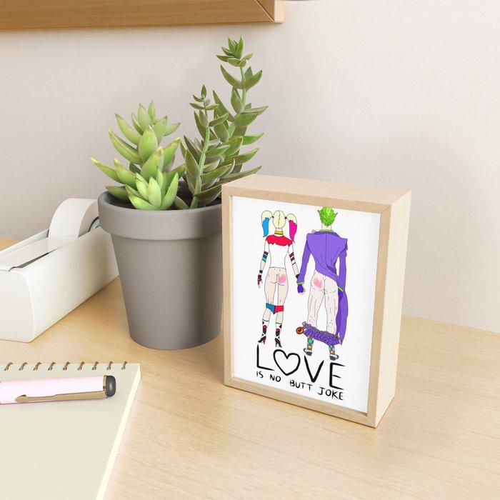 LOVE is no BUTT Joke - Handwritten Framed Mini Art Print