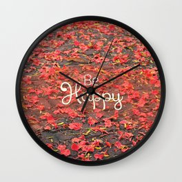 Just Be Happy Wall Clock