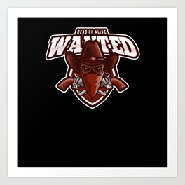 Cowboy Wanted Dead Or Alive Art Print