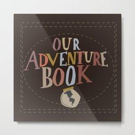 our adventure book Metal Print
