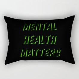 Mental Health Matters III Rectangular Pillow