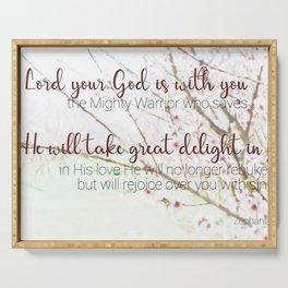 Zephaniah 3  17 Serving Tray
