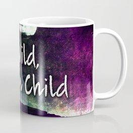 441 Stay Wild Moon Child Coffee Mug