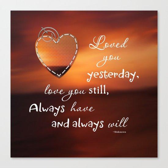 Always Love You Canvas Print