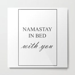 Namastay In Bed With You 418 Watercolor Map Yoga Q Metal Print