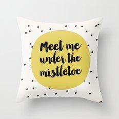 Meet me under the mistletoe / Holiday Dots Throw Pillow