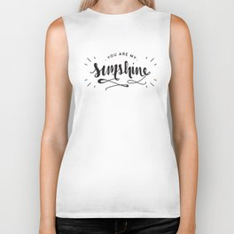 You Are My Sunshine Lettering Biker Tank