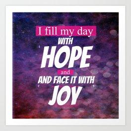 Hope and Joy Art Print